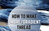 How to Make Ombre / Gradient Thread