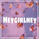 Heygirlhey
